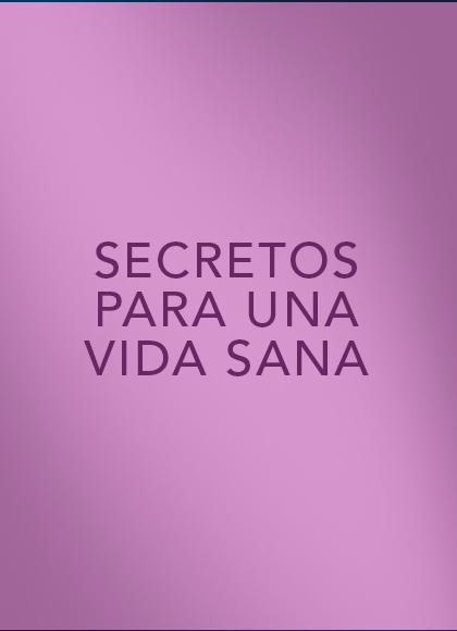 Secretos para una vida sana