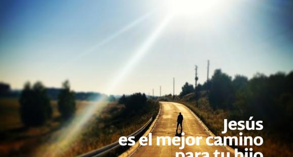 Jesús es el mejor camino para tu hijo – Hogares de esperanza