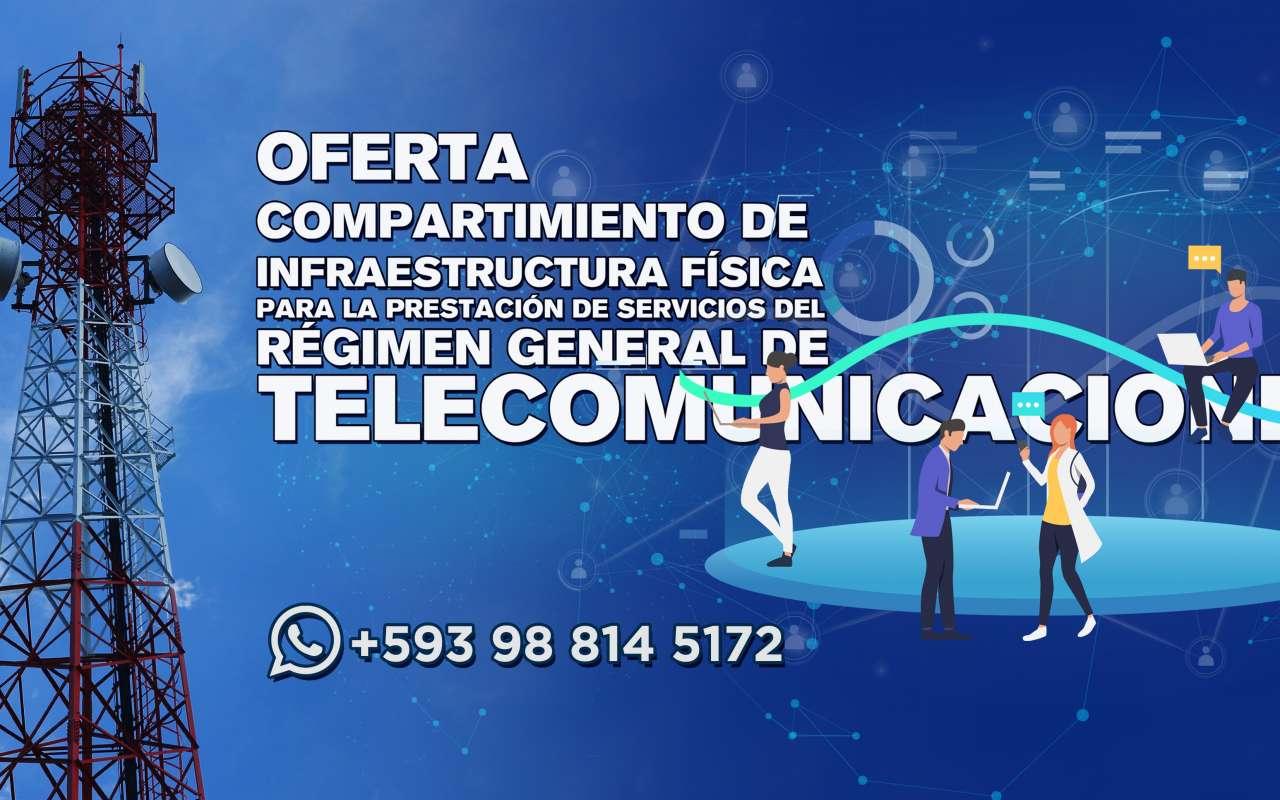 OFERTA BASICA DE COMPARTICION DE INFRAESTRUCTURA FISICA PARA LA PRESTACION DE SERVICIOS DEL RÉGIMEN GENERAL DE TELECOMUNICACIONES